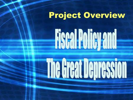 Project Overview. What economic problems did Americans encounter during the Great Depression?