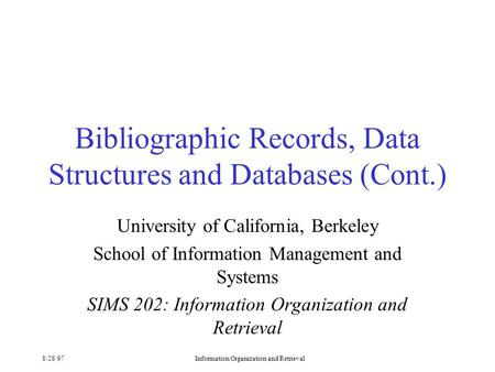 Bibliographic Records, Data Structures and Databases (Cont.)