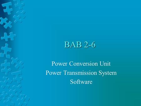 BAB 2-6 Power Conversion Unit Power Transmission System Software.