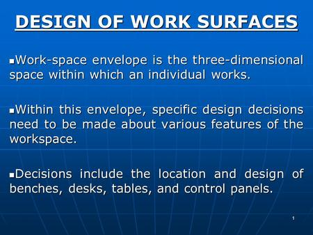 DESIGN OF WORK SURFACES