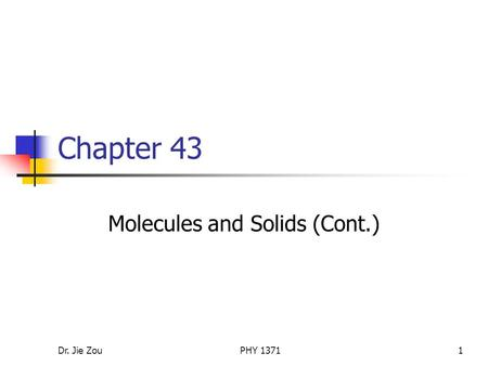 Molecules and Solids (Cont.)