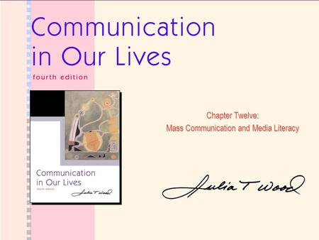 Mass Communication and Media Literacy