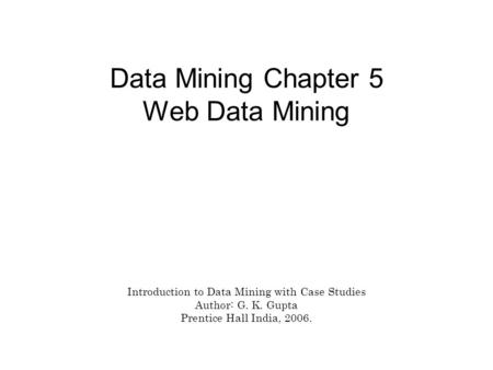 Introduction data mining case studies