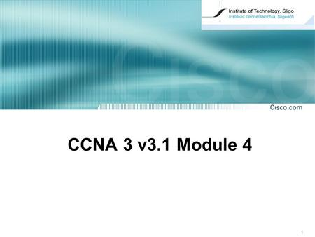1 CCNA 3 v3.1 Module 4. 2 CCNA 3 Module 4 Switching Concepts.