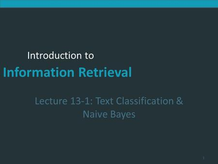 Lecture 13-1: Text Classification & Naive Bayes