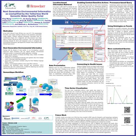 Next Generation Environmental Informatics as exemplified by the Tetherless World Semantic Water Quality Portal Ping Wang 1 Jin Guang.