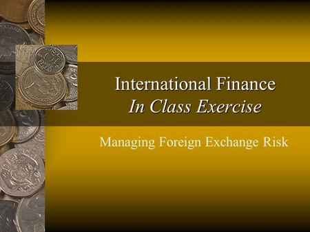 exercise international finance Trial balance and financial statements exercise by anonymous the trial balance of palicio security services inc as of january 1, 2016 had the following normal balances.