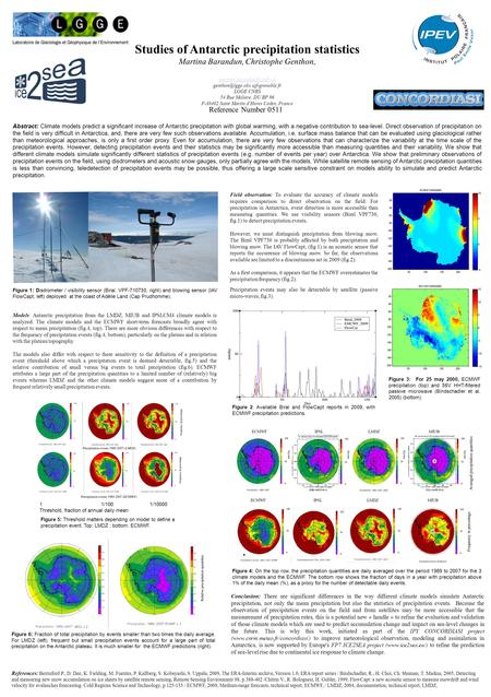 Studies of Antarctic precipitation statistics Martina Barandun, Christophe Genthon,  LGGE CNRS.