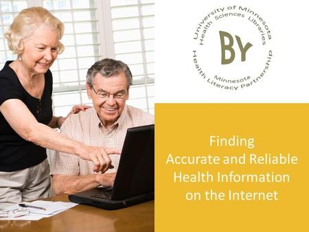 Finding Accurate and Reliable Health Information on the Internet.