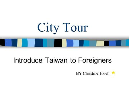 Introduce Taiwan to Foreigners