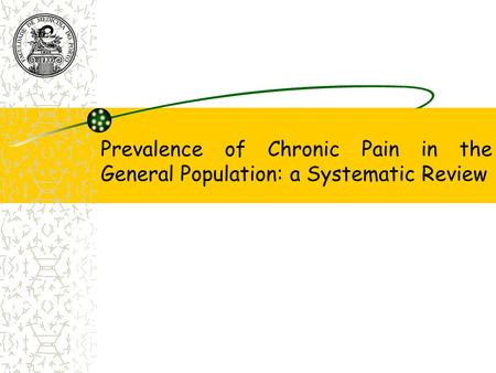 Prevalence of Chronic Pain in the General Population: a Systematic Review.