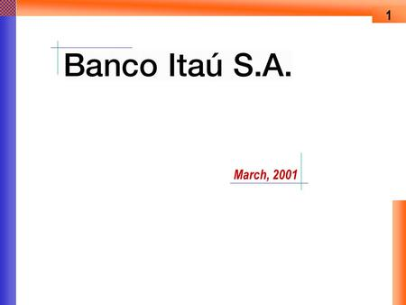 1 March, 2001. 2 Highlights Financial Performance Strategies.