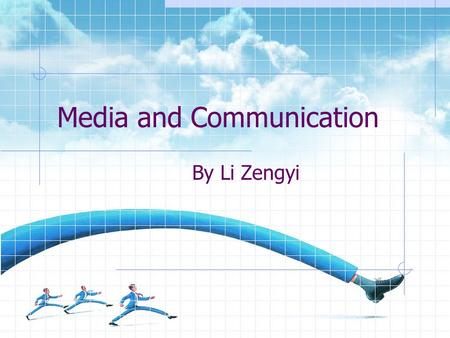 Media and Communication By Li Zengyi Text Analysis -- Text Explaining his approach to education, Joe Gauld says the conventional education system cannot.