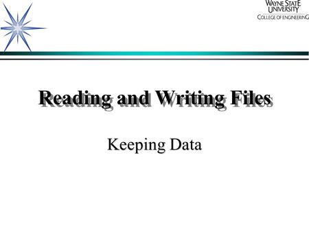Reading and Writing Files Keeping Data. Why do we use files? ä For permanently storing data. ä For dealing with information too large to fit in memory.