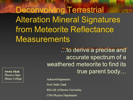 Deconvolving Terrestrial Alteration Mineral Signatures from Meteorite Reflectance Measurements …to derive a precise and accurate spectrum of a weathered.