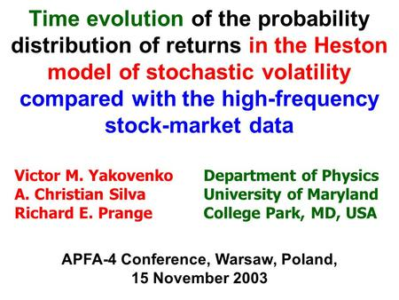Time evolution of the probability distribution of returns in the Heston model of stochastic volatility compared with the high-frequency stock-market data.