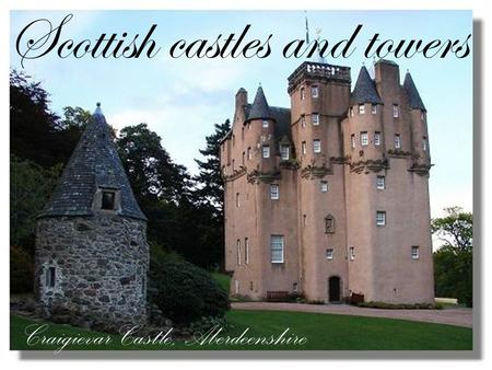 Scottish castles and towers Craigievar Castle, Aberdeenshire.