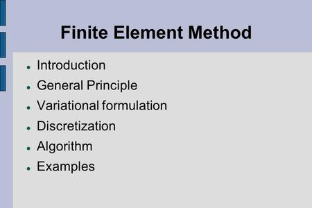 Finite Element Method Introduction General Principle