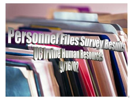 1. 2 Date of survey - 7/25/02  Response Rate: 25% (112 out of 450)  Sample Good cross section of titles and departments. Wide variety of tenure and.
