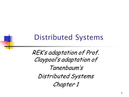 REK's adaptation of Prof. Claypool's adaptation of