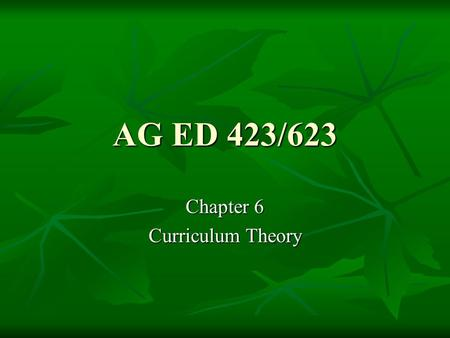 Chapter 6 Curriculum Theory