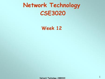 Network Technology CSE3020 Week 12