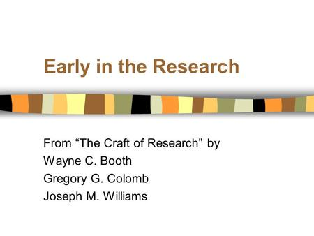 CRAFT RESEARCH THE OF