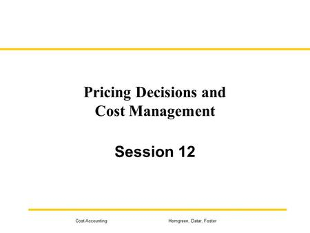 Pricing Decisions and Cost Management