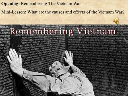 Opening: Remembering The Vietnam War