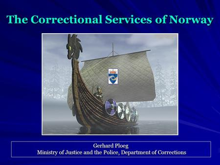 The Correctional Services of Norway