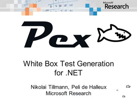 Pexxxx White Box Test Generation for