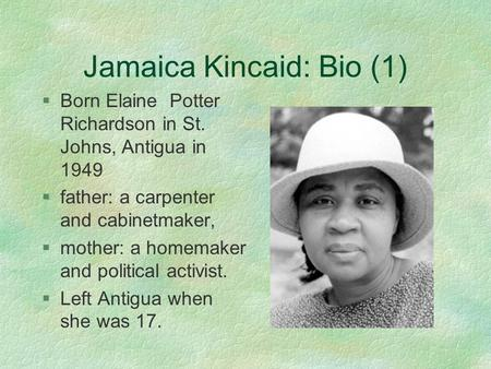 essay on jamaica kincaid