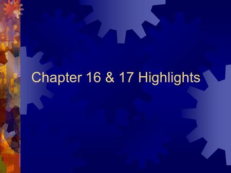 Chapter 16 & 17 Highlights. Chapter 16 Financing Govt  Power to Tax - Article I  Income Tax – Progressive Tax, the more you make the greater % they.