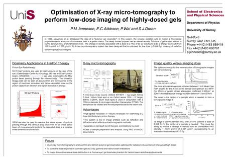 Optimisation of X-ray micro-tomography to perform low-dose imaging of highly-dosed gels P.M.Jenneson, E.C.Atkinson, P.Wai and S.J.Doran In 1993, Maryanski.