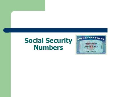 "Social Security Numbers. What is ""Social Security""? Social Security (SS) is primarily a U.S. government fund that supports elderly and/or disabled citizens."