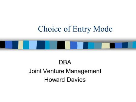 globalstrategy and multinationals entry mode choice