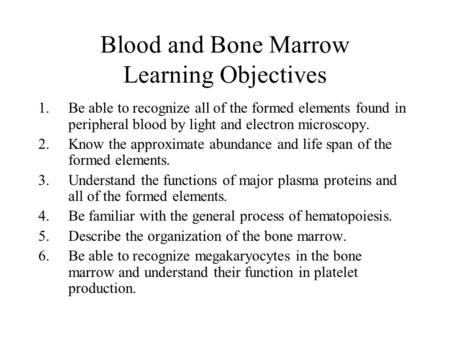 Blood and Bone Marrow Learning Objectives