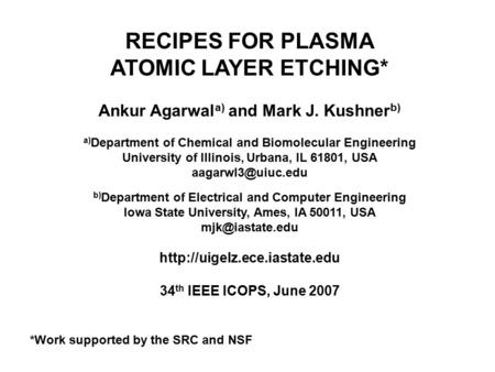 RECIPES FOR PLASMA ATOMIC LAYER ETCHING*