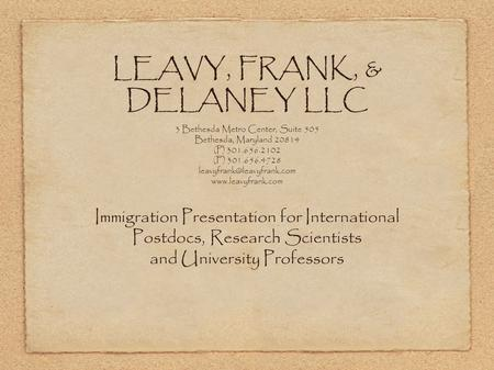 LEAVY, FRANK, & DELANEY LLC 3 Bethesda Metro Center, Suite 505 Bethesda, Maryland 20814 (P) 301.656.2102 (F) 301.656.4728