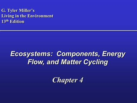 living in the environment chapter 3 Living in the environment - book on water recommended by lenntech water treatment solutions gtyler miller - living in the environment living in the environment chapter 3: matter and energy principles chapter 4: ecology.