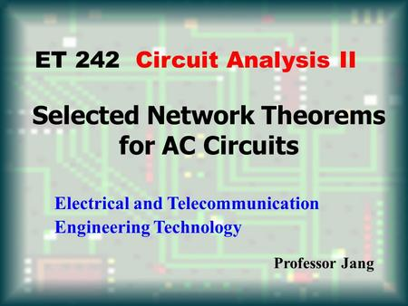 Selected Network Theorems for AC Circuits