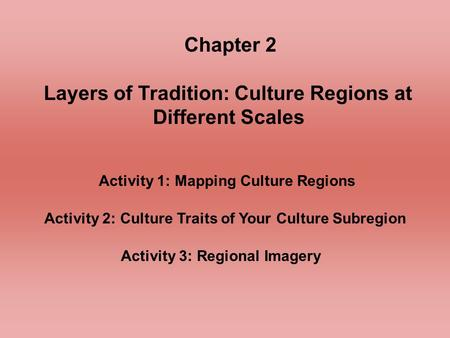 Chapter 2 Layers of Tradition: Culture Regions at Different Scales