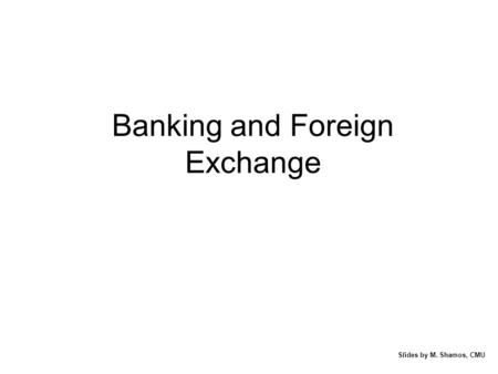 Banking and Foreign Exchange