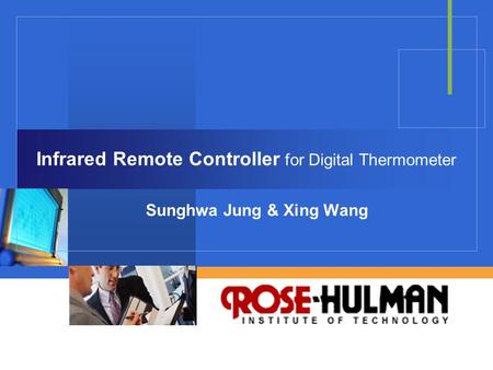 Company LOGO Infrared Remote Controller for Digital Thermometer Sunghwa Jung & Xing Wang.