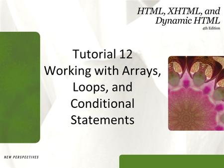 Tutorial 12 Working with Arrays, Loops, and Conditional Statements