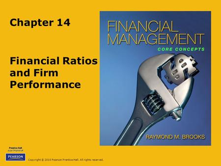 Financial <strong>Ratios</strong> and Firm Performance