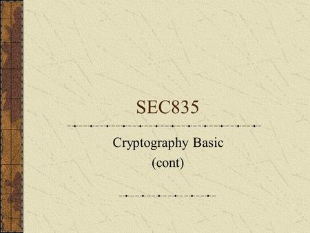 Cryptography Basic (cont)