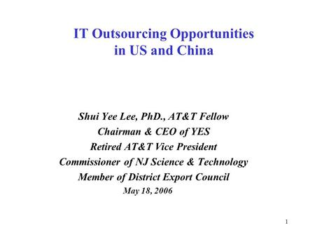IT Outsourcing Opportunities in US and China