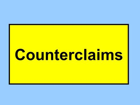Counterclaims. No – Ain't So Answer (Denial) P D Pay Me No – So WhatNo – Yes But Complaint Answer (Affirmative Defenses)