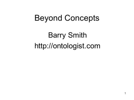 1 Beyond Concepts Barry Smith